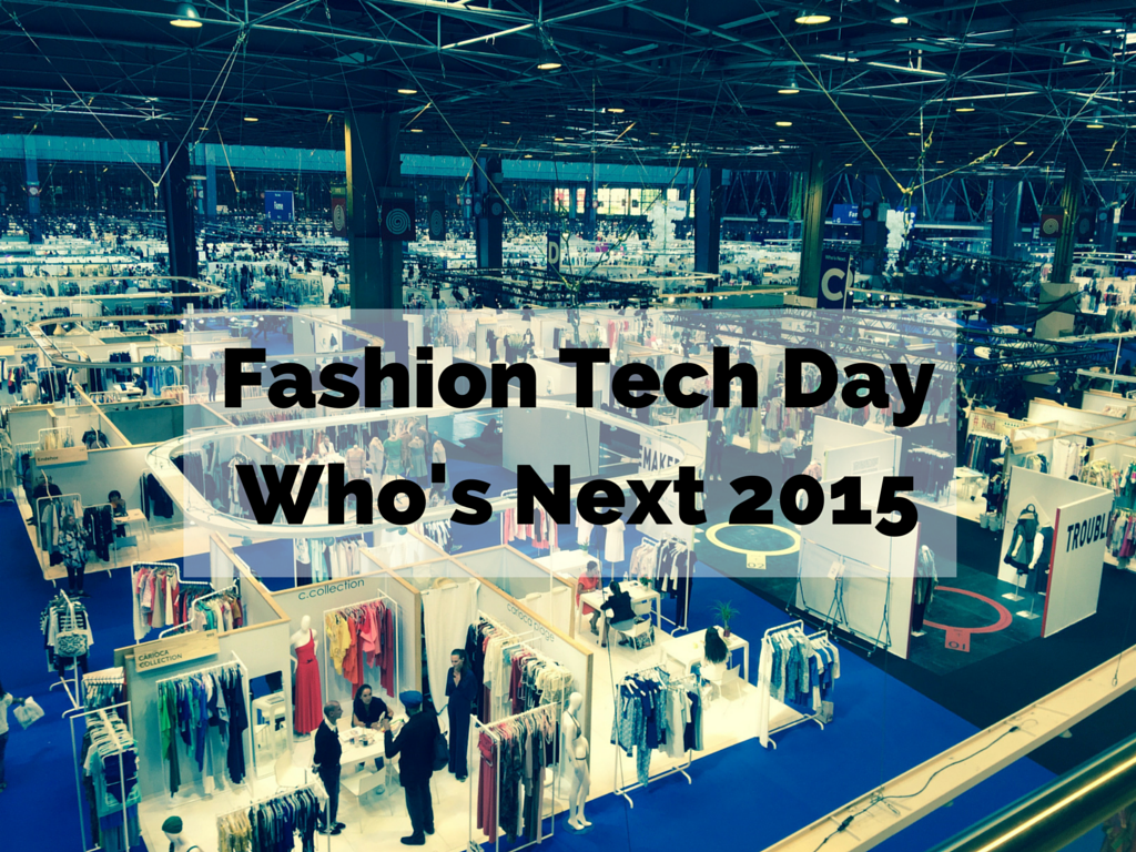 Fashion Tech Day au Who's Next 2015